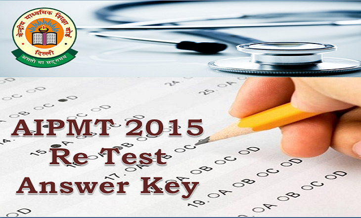 AIPMT 2015 CBSE release ReTest Answer Keys Still no sign of a refund